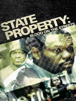 State Property - Blood On The Streets