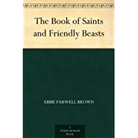 The Book of Saints and Friendly Beasts (English Edition)
