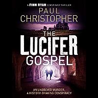 The Lucifer Gospel (Finn Ryan Conspiracy Thrillers Book 2)