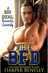 The BFD (A Big Deal Romantic Comedy Book 1) Kindle Edition