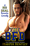 The BFD (A Big Deal Romantic Comedy Book 1)