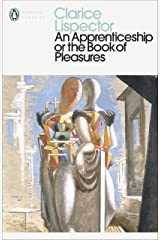 An Apprenticeship or The Book of Pleasures (Penguin Modern Classics) Kindle Edition