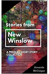Stories from New Winslow: A New Winslow Prequel Collection Kindle Edition