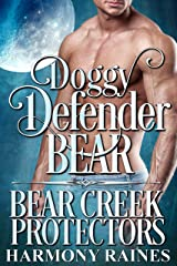 Doggy Defender Bear (Bear Creek Protectors Book 6) Kindle Edition