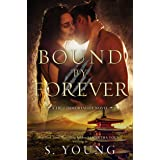 Bound by Forever (True Immortality Book 3)