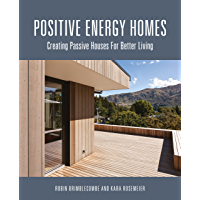 Positive Energy Homes: Creating Passive Houses for Better Living