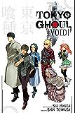 Tokyo Ghoul: Void: Void (Tokyo Ghoul Novels)