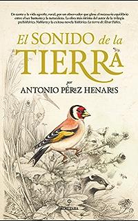 El sonido de la tierra (Novela) (Spanish Edition)