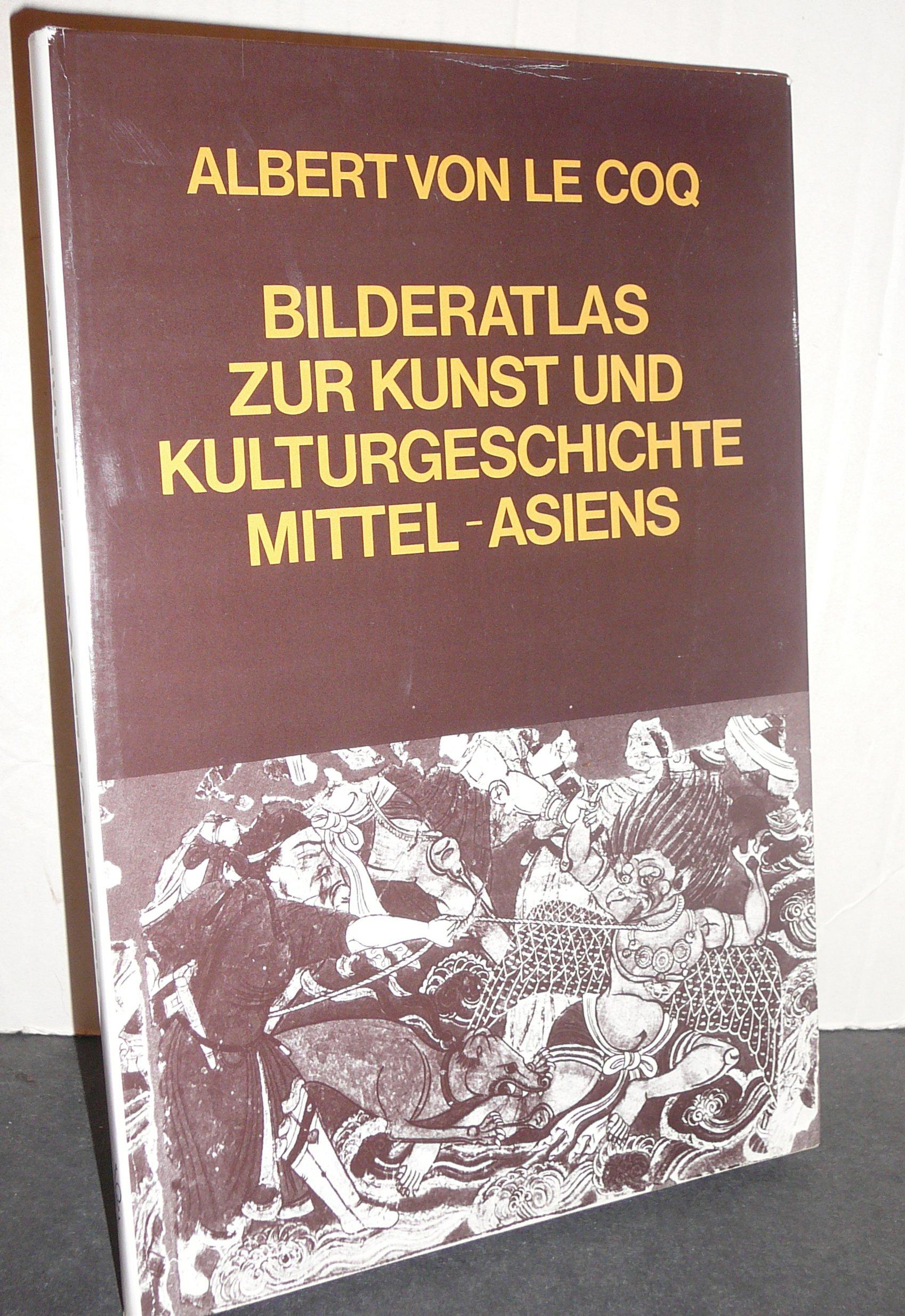 Bilderatlas zur Kunst und Kulturgeschichte Mittelasiens