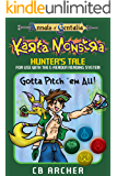 Karta Monstra: Hunter's Tale (Tales of Gentalia Book 6)