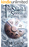 The Shield of Soren (The Light and Shadow Chronicles Book 2)