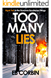 Too Many Lies: Book Two in the Roxanne Boudreaux Trilogy