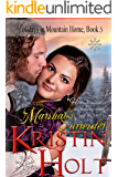 The Marshal's Surrender (Holidays in Mountain Home Book 3)