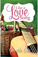 Like a Love Song Kindle Edition
