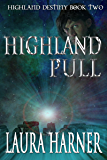Highland Pull (Highland Destiny Book 2) (English Edition)