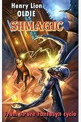 SHMAGIC Kindle Edition