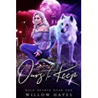 Ours To Keep (Bold Hearts Book 1)