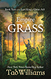 Empire of Grass: Book Two of The Last King of Osten Ard (Last King of Osten Ard 2) (English Edition)