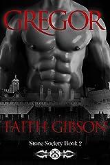Gregor (Stone Society Book 2) Kindle Edition