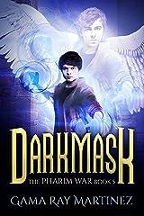 Darkmask (Pharim War Book 5) Kindle Edition