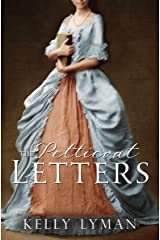The Petticoat letters (Rebels Of The Revolution Book 1) Kindle Edition