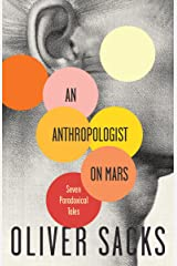 An Anthropologist on Mars: Seven Paradoxical Tales Kindle Edition