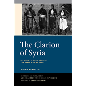 The Clarion of Syria: A Patriot's Call against the Civil War of 1860