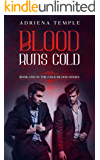 Blood Runs Cold (Cold Blood Series Book 1)