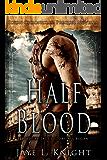 Half-Blood (Ilyon Chronicles #1.5)