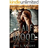 Half-Blood (Ilyon Chronicles #0.5)