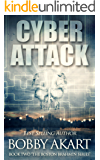 Cyber Attack: A Post-Apocalyptic Fiction Series (The Boston Brahmin Book 2)