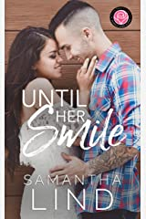 Until Her Smile: Happily Ever Alpha World Kindle Edition