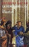 Le Séminaire, livre VIII : Le transfert