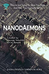 Nanodaemons: A God Complex Cyberpunk Story Kindle Edition