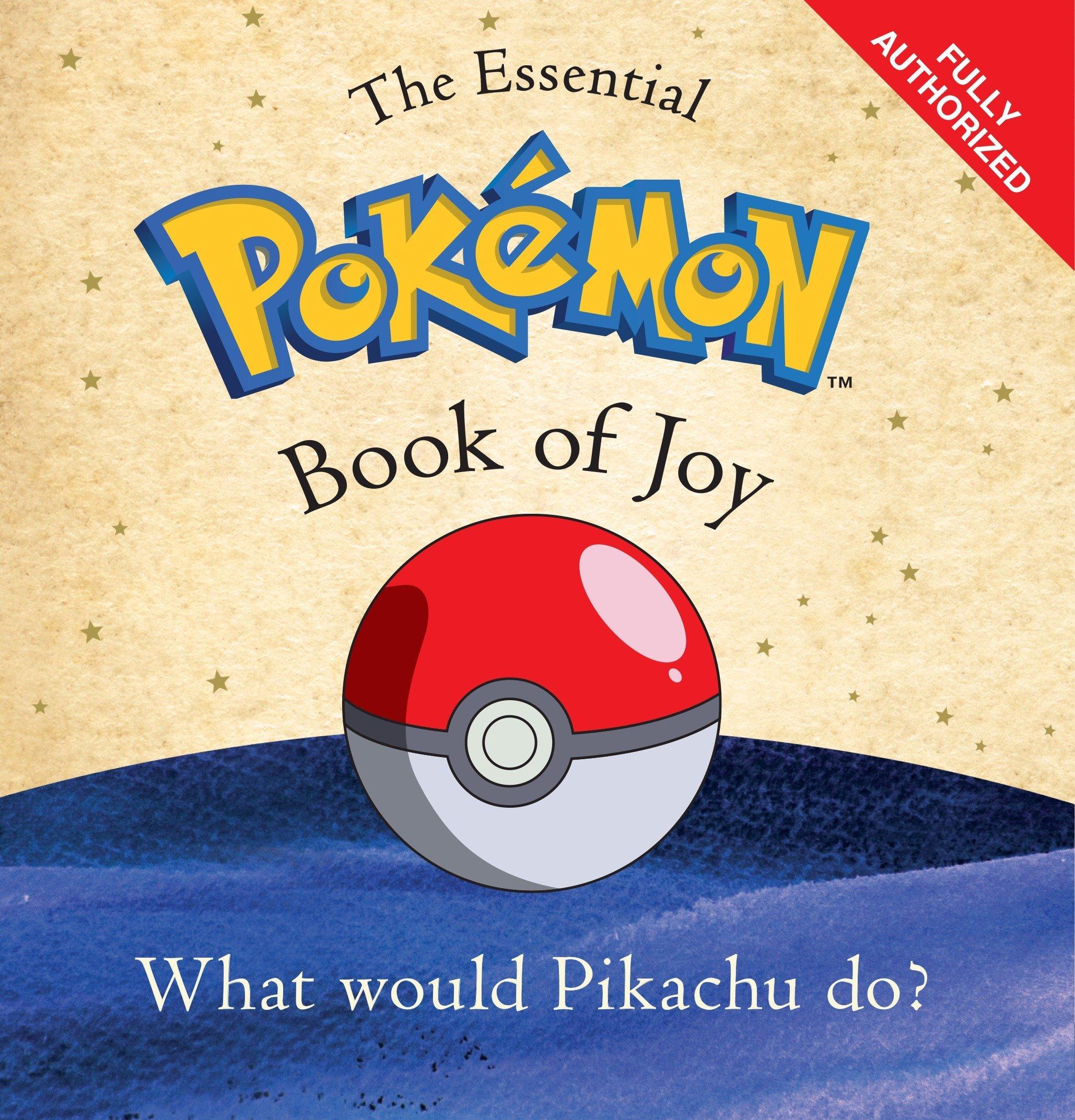 The Essential Pokémon Book of Joy: Amazon.de: Pokémon ...