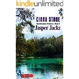 Jasper Jacks: a book in the Cotton Creek Saga (Heartbreakers & Heroes 3)