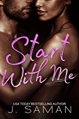 Start With Me: A Standalone Contemporary Romance Novel: Start Again Book 3 (Start Again Series) Kindle Edition