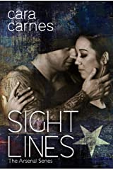 Sight Lines (The Arsenal Book 2) Kindle Edition