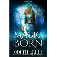 Magic Born Book One