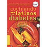 Cocinando para Latinos con Diabetes (Cooking for Latinos with Diabetes) (American Diabetes Association Guide to Healthy Resta
