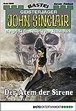 John Sinclair - Folge 2028: Der Atem der Sirene