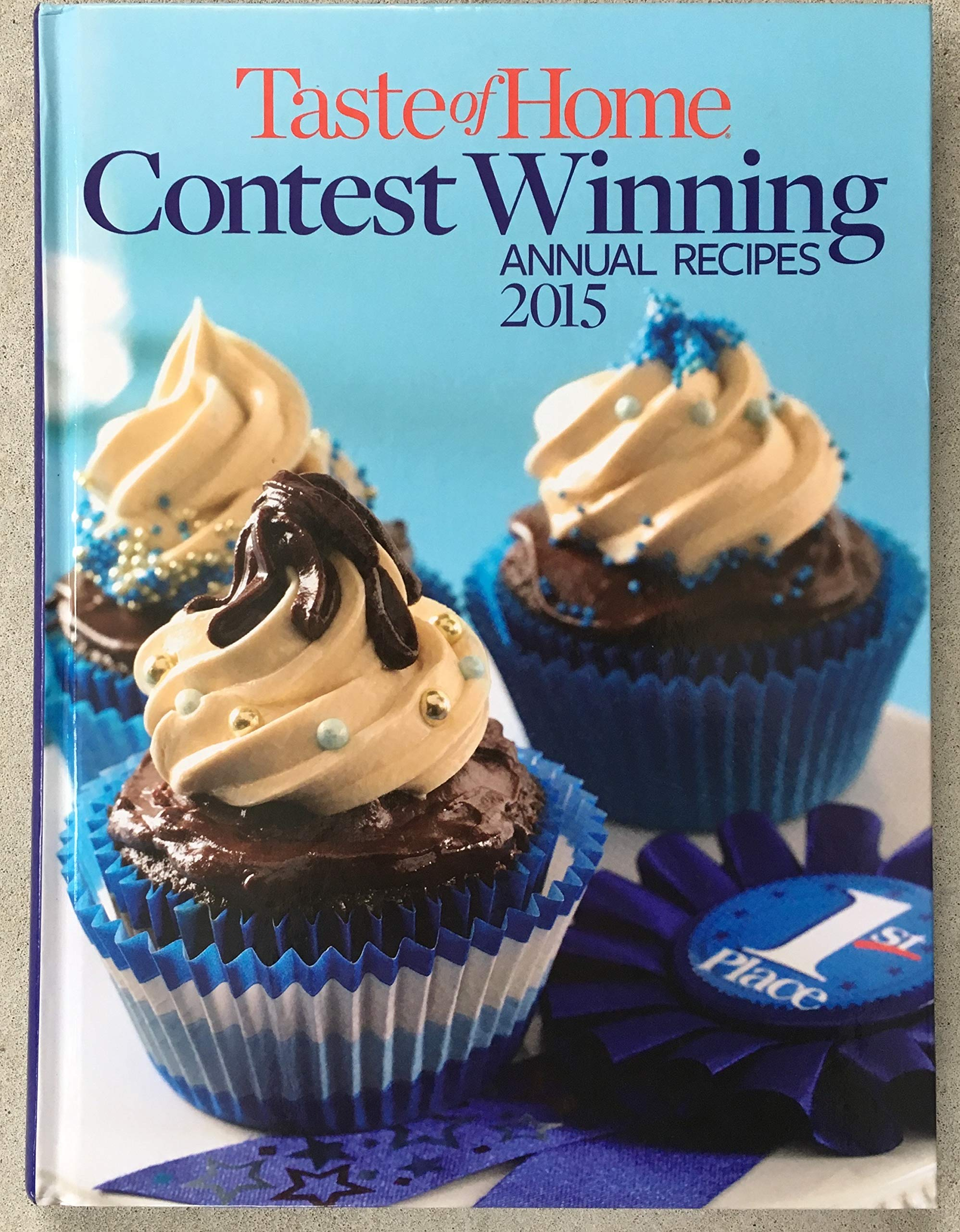 Taste Of Home Contest Winning Annual Recipes 2015 Catherine