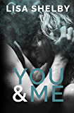 You & Me (You & Me Series Book 1)