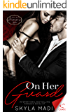 On Her Guard (Protecting Her Series Book 1)