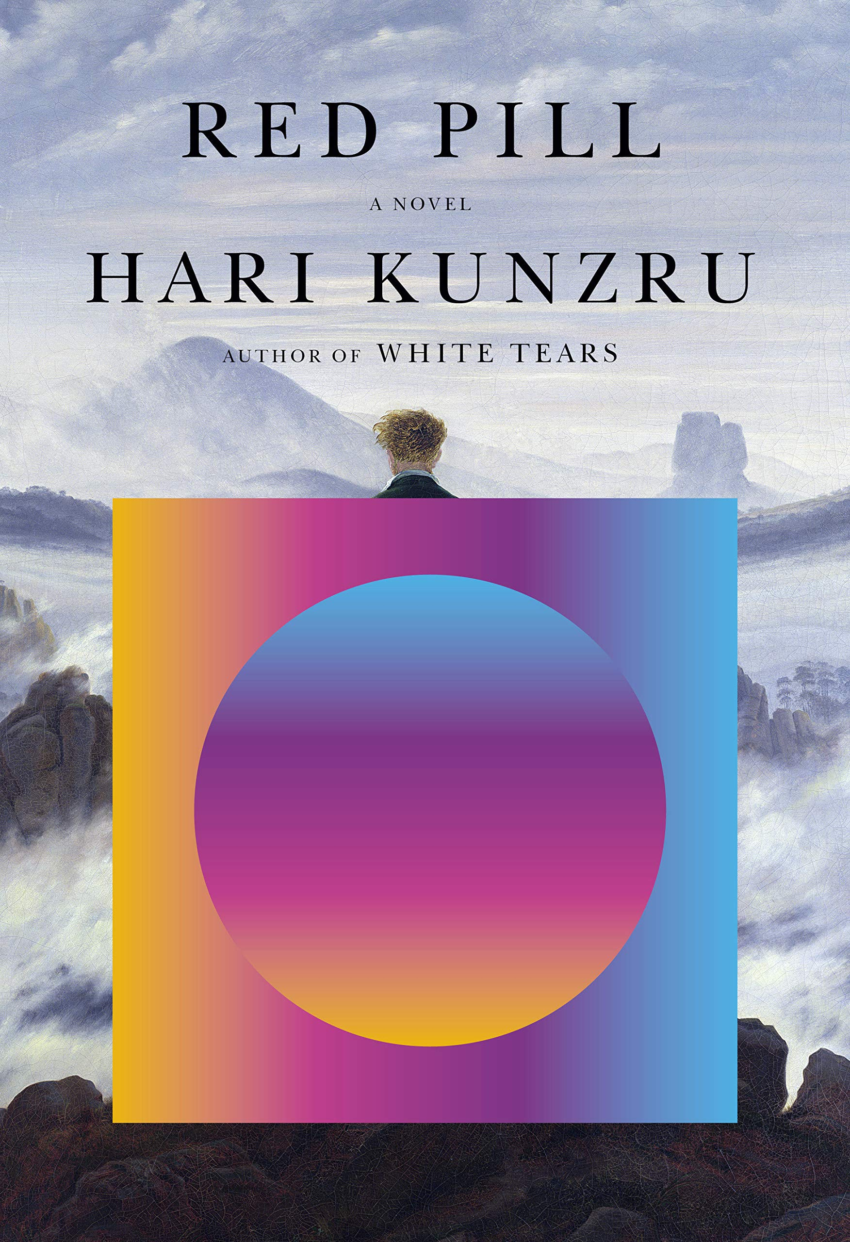 Red Pill: A novel: Kunzru, Hari: 9780451493712: Amazon.com: Books