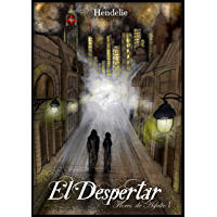 Flores de Asfalto: El Despertar (Spanish Edition)