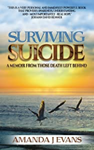 Surviving Suicide: A Memoir From Those Death Left Behind