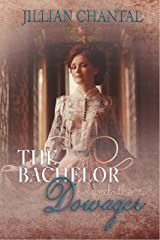 The Bachelor and the Dowager Kindle Edition