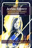 Sword of the Alliance (Alysha Forrest Book 3)