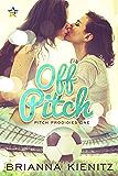 Off Pitch (Pitch Prodigies Book 1)